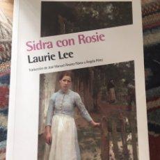 Relatos y Cuentos: SIDRA CON ROSIE DE LAURIE LEE. Lote 135025833