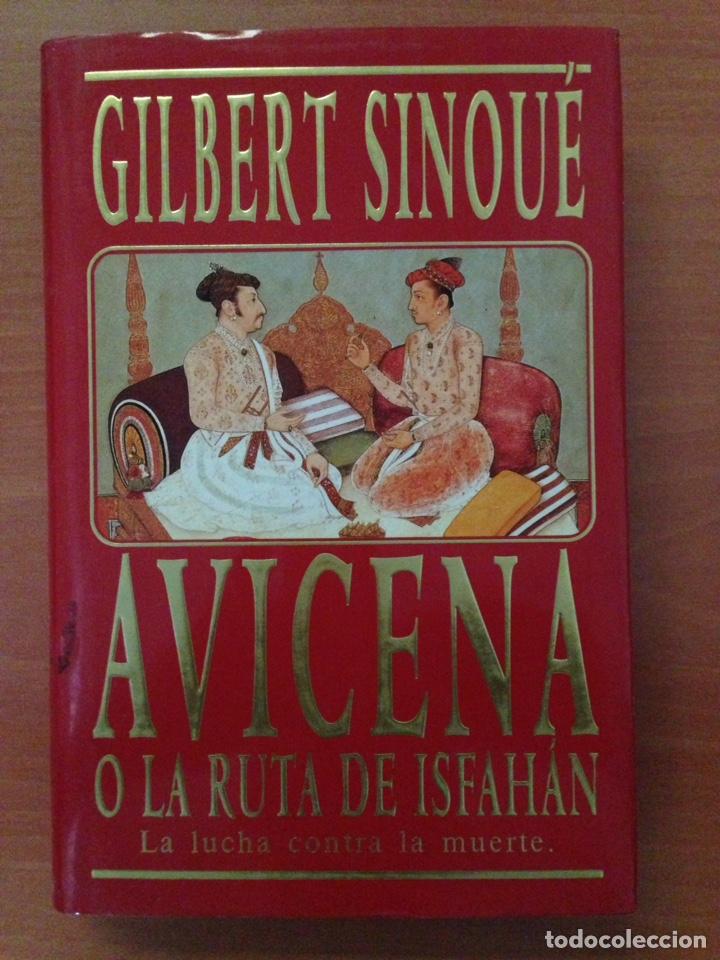 AVICENA O LA RUTA DE ASFAHAN (Libros Nuevos - Literatura - Relatos y Cuentos)