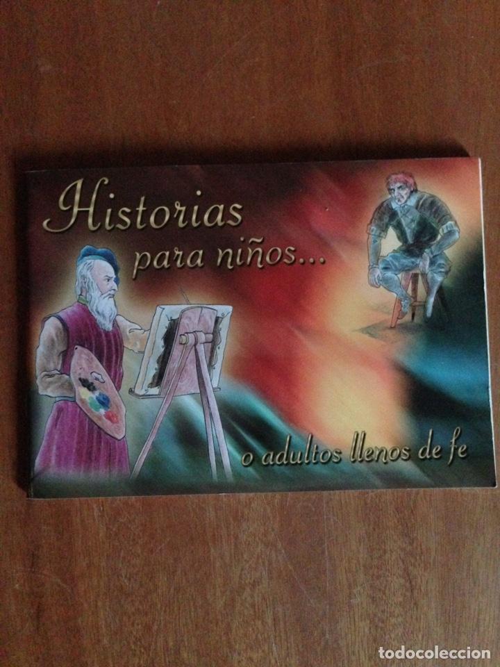 HISTORIAS PARA NIÑOS... O ADULTOS LLENOS DE FE (Libros Nuevos - Literatura - Relatos y Cuentos)