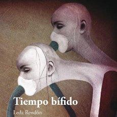 Relatos y Cuentos: TIEMPO BÍFIDO (LEDA RENDÓN. CON ILUSTRACIONES DE ÁLEX FALCÓN). Lote 136483030