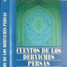 Relatos y Cuentos: SA'DI [SHAIKH SA'DI SHIRAZI, 1194-1292]. CUENTOS DE LOS DERVICHES PERSAS. 2003.. Lote 140109734