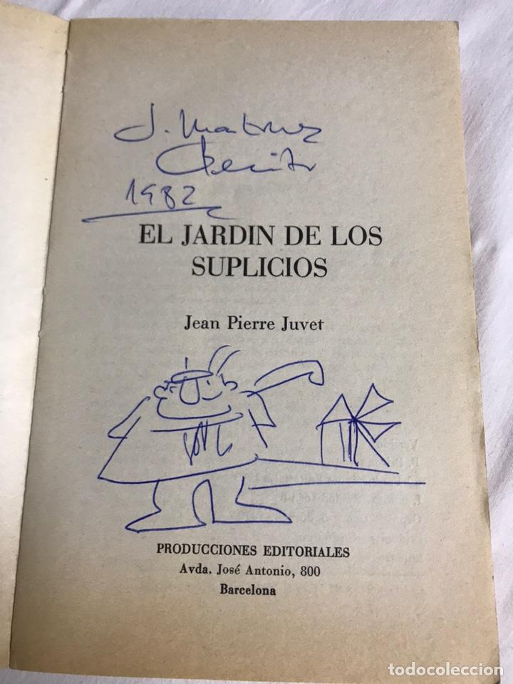 Relatos y Cuentos: LIBRO EL JARDÍN DE LOS SUPLICIOS. JEAN PIERREJUVET - Foto 2 - 142417885
