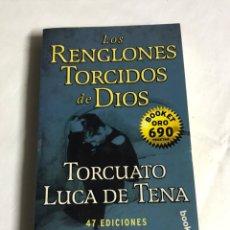 Livros: LIBRO LOS RENGLONES TORCIDOS DE DIOS. TORCUATO LUCA DE TENA. Lote 143647502