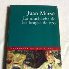 Relatos y Cuentos: LIBRO LA MUCHACHA DE LAS BRAGAS DE ORO. JUAN MARSE. Lote 143647920
