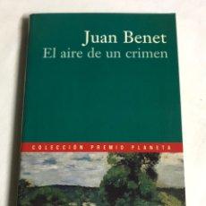 Relatos y Cuentos: LIBRO EL AIRE DE UN CRIMEN. JUAN BENET. Lote 143648040