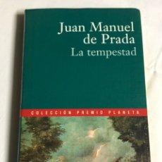Relatos y Cuentos: LIBRO LA TEMPESTAD. JUAN MANUEL DE PRADA. Lote 143648756