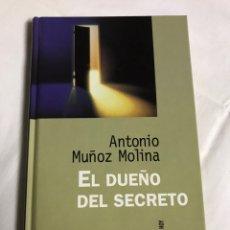 Relatos y Cuentos: LIBRO EL DUEÑO DEL SECRETO . ANTONIO MUÑOZ MOLINA. Lote 143651780