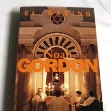 Relatos y Cuentos: LIBRO EL RABINO. NOAH GORDON. Lote 143652028