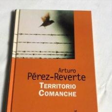 Relatos y Cuentos: LIBRO TERRITORIO COMANCHE. ARTURO PÉREZ REVERTE. Lote 143742448