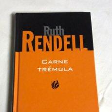 Relatos y Cuentos: LIBRO CARNE TREMULA. RUTH RENDELL. Lote 143742994