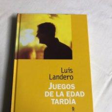Relatos y Cuentos: LIBRO JUEGOS DE LA EDAD TARDÍA. LUIS LANDERO. Lote 143743829