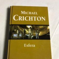 Relatos y Cuentos: LIBRO ESFERA. MICHAEL CRICHTON. Lote 143743997