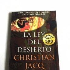 Relatos y Cuentos: LIBRO LA LEY DEL DESIERTO. CHRISTIAN JACQ. Lote 143744320