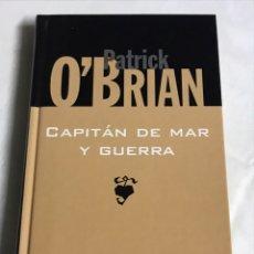 Relatos y Cuentos: LIBRO CAPITÁN DE MAR Y GUERRA. PATRICK O'BRIAN. Lote 143745684