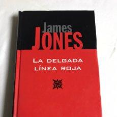 Relatos y Cuentos: LIBRO LA DELGADA LÍNEA ROJA. JAMES JONES. Lote 143746605