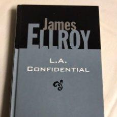 Relatos y Cuentos: LIBRO L. A CONFIDENTIAL . JAMES ELLROY. Lote 143746709