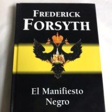 Relatos y Cuentos: LIBRO EL MANIFIESTO NEGRO. FREDERICK FORSYTH. Lote 143747594