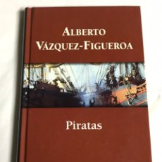 Relatos y Cuentos: LIBRO PIRATAS. ALBERTO VÁZQUEZ-FIGUEROA. Lote 143748025