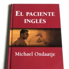 Relatos y Cuentos: LIBRO EL PACIENTE INGLÉS. MICHAEL ONDAATJE. Lote 143748214