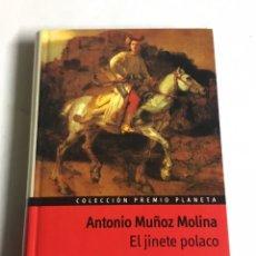 Relatos y Cuentos: LIBRO EL JINETE POLACO. ANTONIO MUÑOZ MOLINA.. Lote 143848934