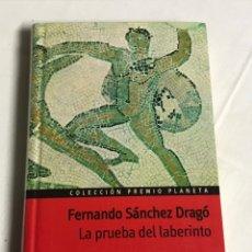 Relatos y Cuentos: LIBRO LA PRUEBA DEL LABERINTO. FERNANDO SÁNCHEZ DRAGO. Lote 143849026
