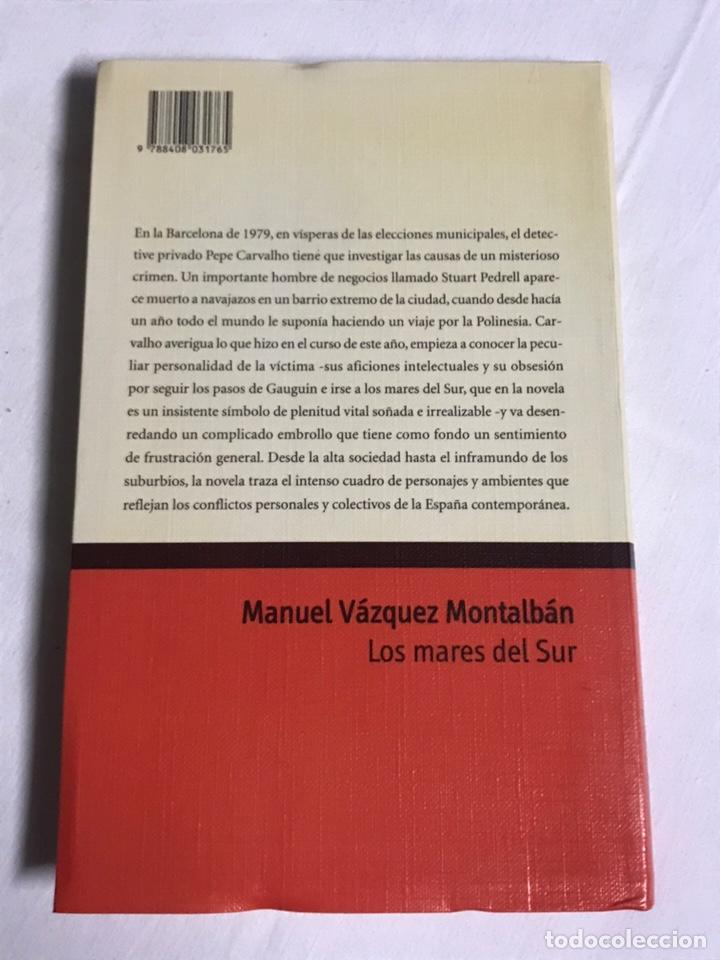Relatos y Cuentos: LIBRO LOS MARES DEL SUR. MANUEL VÁZQUEZ MONTALBAN - Foto 2 - 143849117