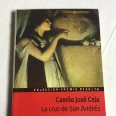 Relatos y Cuentos: LIBRO LA CRUZ DE SAN ANDRÉS. CAMILO JOSÉ CELA. Lote 143849194