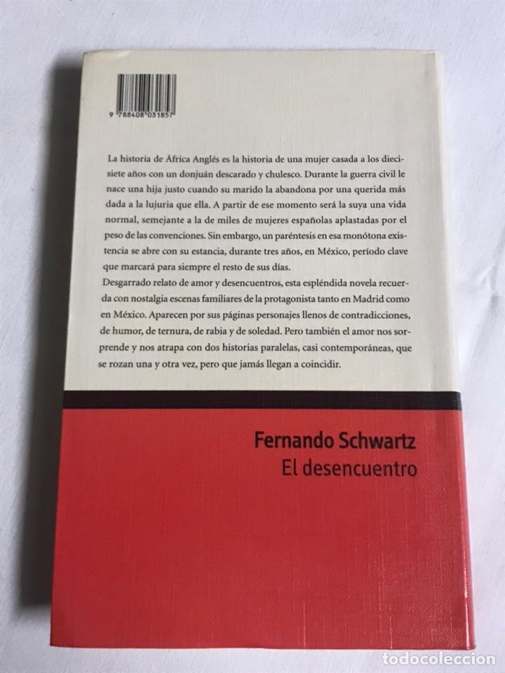 Relatos y Cuentos: LIBRO EL DESENCUENTRO. FERNANDO SCHWARTZ - Foto 2 - 143849245