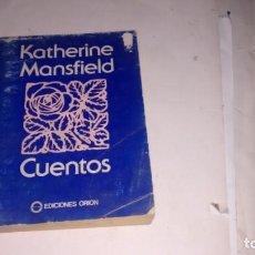 Relatos y Cuentos: KATHERINE MANSFIELD - CUENTOS -. Lote 145599306