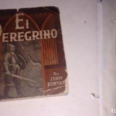 Relatos y Cuentos: EL PEREGRINO - JUAN BUNYAN -. Lote 145599510