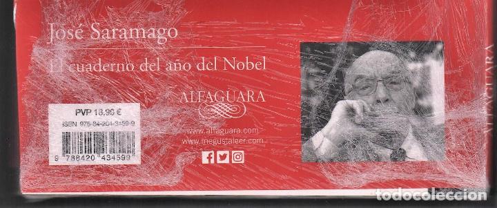 Relatos y Cuentos: JOSÉ SARAMAGO EL CUADERNO DEL AÑO DEL NOBEL ED ALFAGUARA 2018 1ª EDICIÓN 20 ANIVERSARIO PLASTIFICADO - Foto 9 - 146997234