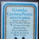 Relatos y Cuentos: GRANDES CUENTOS NORTE-AMERICANOS. EDITORIAL TIEMPO, 1977. Lote 148254446