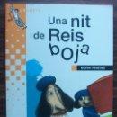 Relatos y Cuentos: UNA NIT DE REIS BOJA. NURIA PRADAS. Lote 148254934