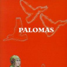 Relatos y Cuentos: RECHE, DIEGO: PALOMAS (2ª EDICIÓN). ARRÁEZ EDITORES, MOJÁCAR, 2018, 48 PÁGINAS. Lote 148968362