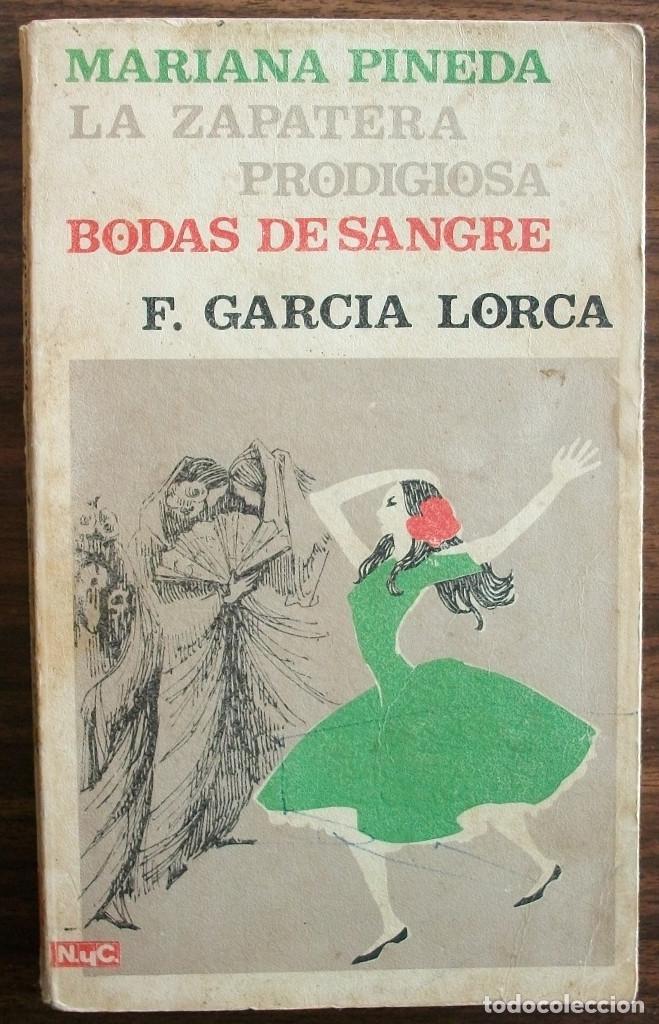 MARIANA PINEDA. LA ZAPATERA. PRODIGIOSA BODAS DE SANGRE. FEDERICO GARCIA LORCA (Libros Nuevos - Literatura - Relatos y Cuentos)