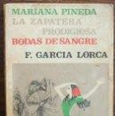 Relatos y Cuentos: MARIANA PINEDA. LA ZAPATERA. PRODIGIOSA BODAS DE SANGRE. FEDERICO GARCIA LORCA. Lote 150625182