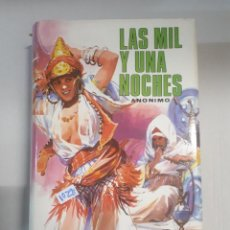 Relatos y Cuentos: LAS MIL Y UNA NOCHES. Lote 150913142