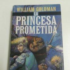 Relatos y Cuentos: LIBRO LA PRINCESA PROMETIDA, WILLIAM GOLDMAN. Lote 152061522