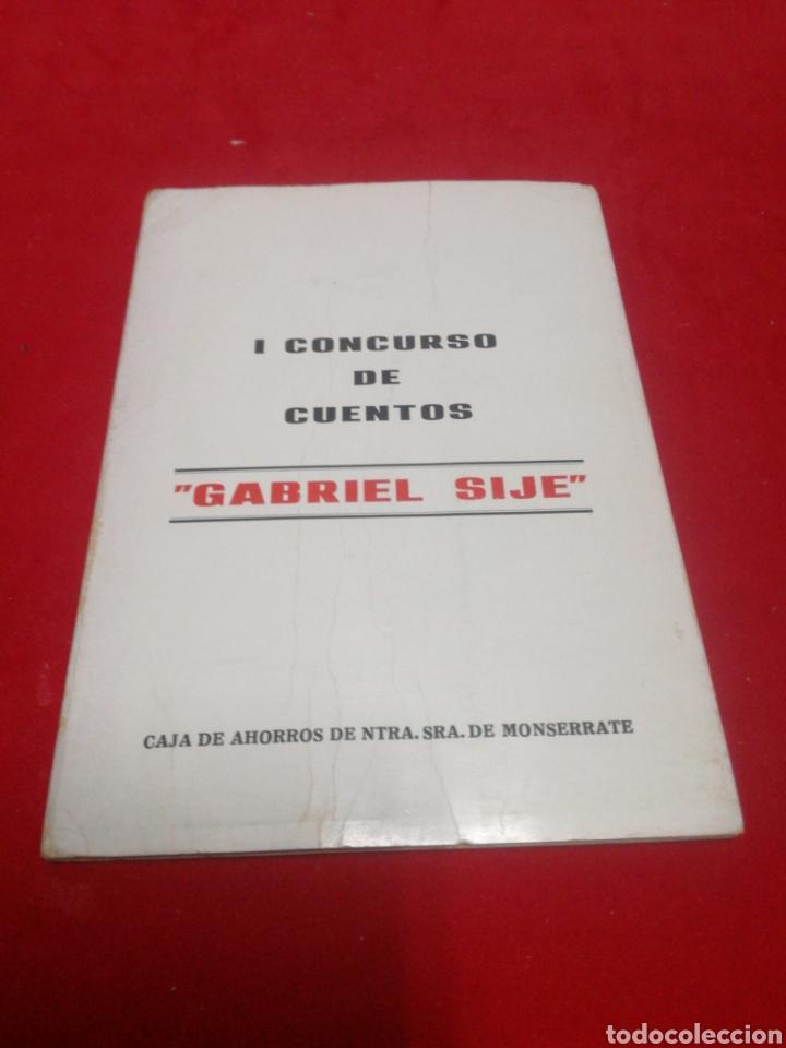 1° CONCURSO DE CUENTOS GABRIEL SIJÉ ORIHUELA (Libros Nuevos - Literatura - Relatos y Cuentos)