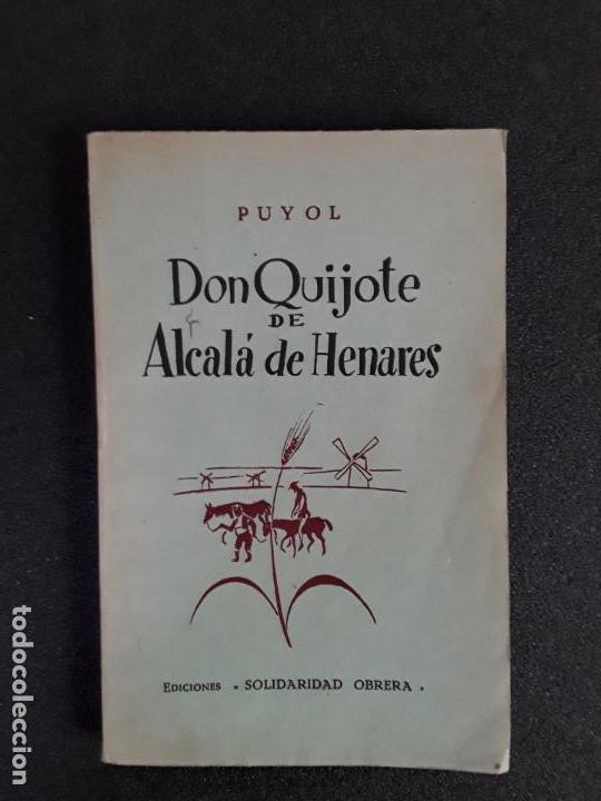 (CERVANTINA) PUYOL. DON QUIJOTE DE ALCALÁ DE HENARES. BIOGRAFÍA DE CERVANTES. (Neue Bücher - Literatur - Erzählungen und Kurzgeschichten)