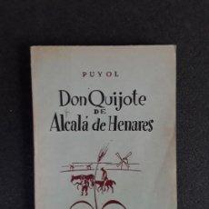 Relatos y Cuentos: (CERVANTINA) PUYOL. DON QUIJOTE DE ALCALÁ DE HENARES. BIOGRAFÍA DE CERVANTES.. Lote 155660262