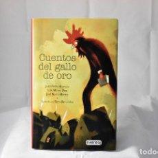 Relatos y Cuentos: CUENTOS DEL GALLO DE ORO. MERINO JOSÉ MARÍA / APARICIO JUAN PEDRO / DÍEZ LUIS MATEO. Lote 157804202