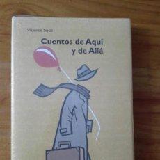 Relatos y Cuentos: CUENTOS DE AQUÍ Y DE ALLA VICENTE SOTO. Lote 157858166
