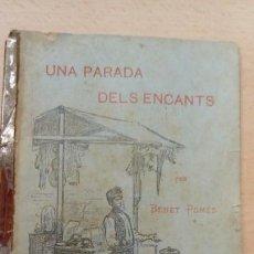 Relatos y Cuentos: UNA PARADA DELS ENCANTS ENCANTES . Lote 164230314