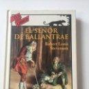Relatos y Cuentos: EL SEÑOR DE BALLANTRAE - GASTON LEROUX ( ANAYA TUS LIBROS Nº 152). Lote 166596338