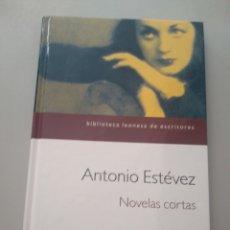 Relatos y Cuentos: NOVELAS CORTAS. ANTONIO ESTÉVEZ. Lote 169649989