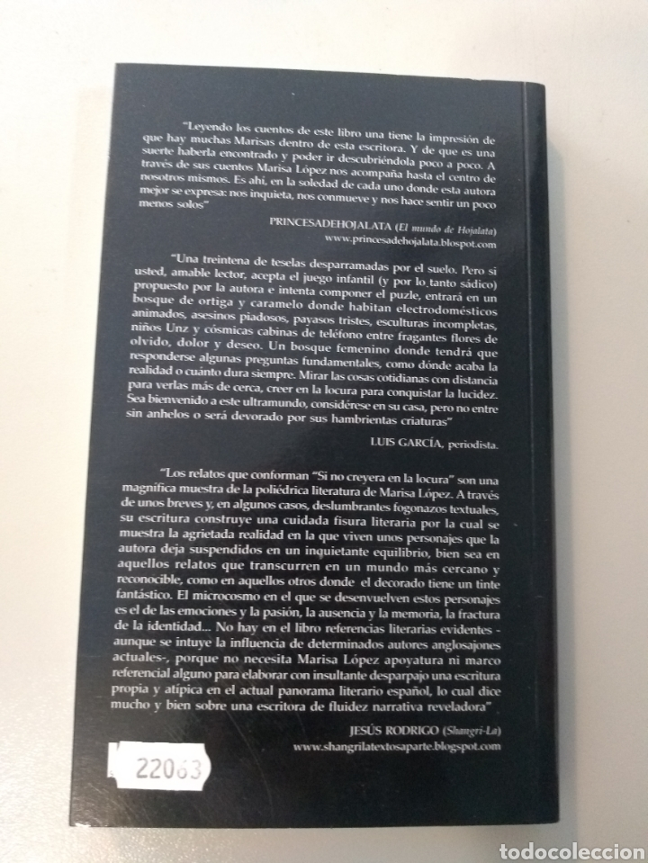 Relatos y Cuentos: Si no creyera en la locura. Marisa López Mosquera. Edit El desembarco. 9788493537104 - Foto 2 - 169725005