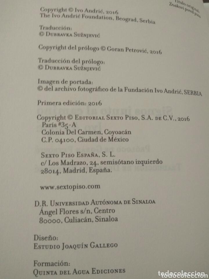 Relatos y Cuentos: SIGNOS JUNTO AL CAMINO. Ivo Andric. 2016. editorial sexto piso - Foto 6 - 172813664