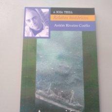 Relatos y Cuentos: A CANCIÓN DE SÁLVORA. ANTÓN RIBEIRO COELLO. A NOSA TERRA. Lote 186389540