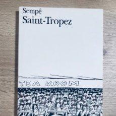 Relatos y Cuentos: SEMPÉ. SAINT-TROPEZ.. Lote 173467795